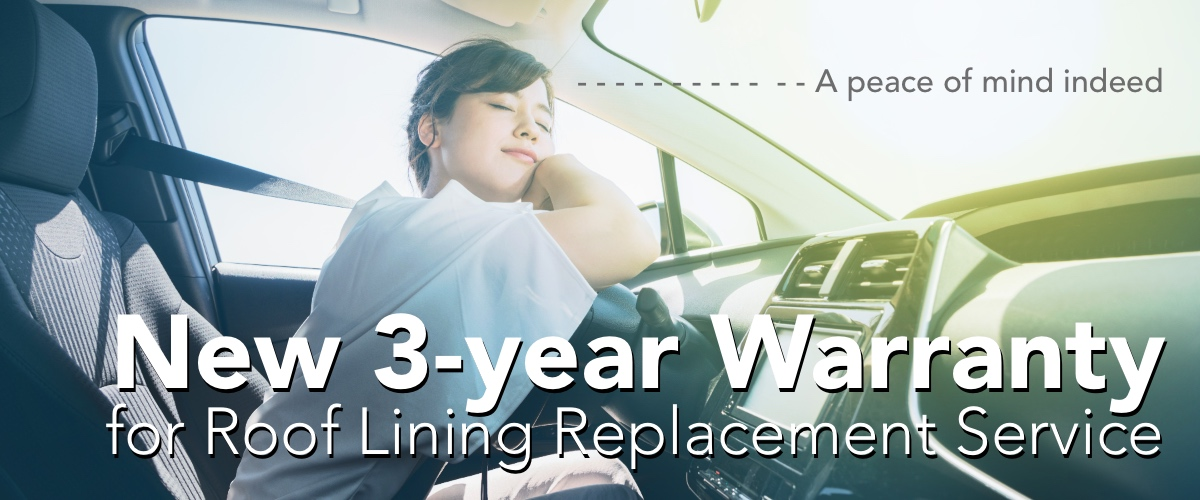 3-year Warranty for Car Roof Lining Now